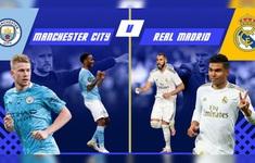 Man City - Real Madrid: Ưu thế chủ nhà! (02h00 ngày 8/8)