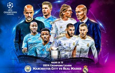 TRỰC TIẾP Champions League, Man City 0-0 Real Madrid: Hiệp 1!