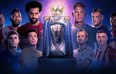 Lịch thi đấu, BXH Ngoại hạng Anh vòng 2: Tâm điểm Chelsea – Liverpool