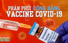 Toàn cảnh phòng chống COVID-19 ngày 20/9: Làm sao để phân phối vaccine công bằng?
