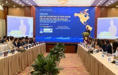 Vẫn còn nhiều rào cản giữa Việt Nam và các quốc gia châu Mỹ trong hợp tác thương mại