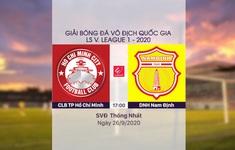 VIDEO Highlights: CLB TP Hồ Chí Minh 5-1 DNH Nam Định (Vòng 12 LS V.League 1-2020)