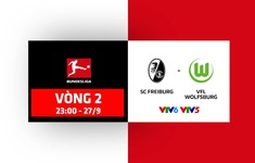 Vòng 2 Bundesliga: Freiburg - Wolfsburg (23h00 ngày 27/9, trực tiếp trên VTV5, VTV6)
