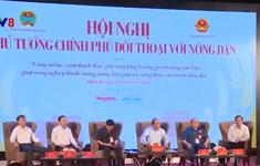 Hội nghị Thủ tướng Chính phủ đối thoại với nông dân
