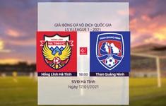 VIDEO Highlights: Hồng Lĩnh Hà Tĩnh 1-2 Than Quảng Ninh (Vòng 1 LS V.League 1-2021)