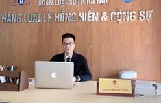 Luật sư Lê Hồng Hiển - Người gắn liền với những vụ án gai góc