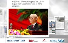 Dư luận báo chí khu vực về Đại hội XIII của Đảng
