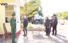 Đắk Lắk: Tăng cường kiểm soát phòng chống dịch Covid-19 ở biên giới