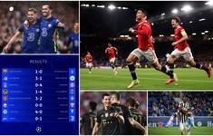 Kết quả UEFA Champions League hôm nay: Man Utd ngược dòng ấn tượng, Bayern và Chelsea thắng đậm