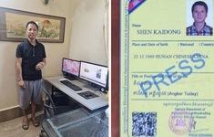Campuchia trục xuất nhà báo quốc tịch Trung Quốc đưa tin giả về vaccine