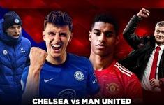 TRỰC TIẾP BÓNG ĐÁ Chelsea 0 – 0 Man United: Hiệp một