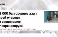 Nga nỗ lực tiêm chủng tối đa trong dân số và tăng cường xuất khẩu vaccine COVID-19