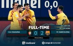 Osasuna 0-2 Barcelona: Leo Messi lập cú đúp kiến tạo, Barca thắng dễ Osasuna
