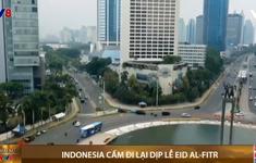 Indonesia ban bố lệnh cấm đi lại trong dịp lễ Eid al-Fitr