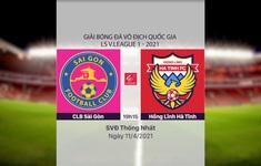 VIDEO Highlights: CLB Sài Gòn 1-0 Hồng Lĩnh Hà Tĩnh (Vòng 9 LS V.League 1-2021)