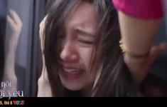 Cảnh đánh ghen khiến Quỳnh Kool rã rời suýt ngất trong Hãy nói lời yêu