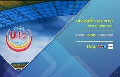 Chung kết U19 Quốc gia 2021: U19 PVF - U19 Nutifood (16h50 ngày 15/4)