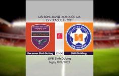 VIDEO Highlights: Becamex Bình Dương 1-0 SHB Đà Nẵng (Vòng 10 LS V.League 1-2021)