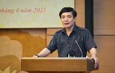 Ông Bùi Văn Cường được chỉ định là Bí thư Đảng ủy cơ quan Văn phòng Quốc hội