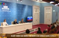 Nga: Xuất hiện hai biến thể mới của virus SARS-CoV-2
