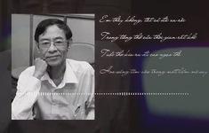 Hoàng Nhuận Cầm - Người đi, thơ ở lại, cảm xúc ở lại