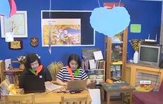 Cho trẻ khám phá cuộc sống xung quanh qua chương trình Sinh hoạt hè online