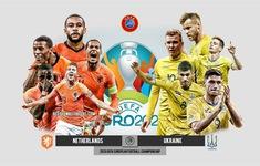 TRỰC TIẾP EURO 2020 ĐT Hà Lan 0-0 ĐT Ukraine: Hiệp 1