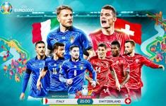 TRỰC TIẾP EURO 2020 Italy – Thuỵ Sĩ: 3 điểm cho thầy trò Mancini | 2h00 ngày 17/6 trên VTV3 và VTVGo