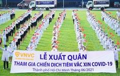 Hệ thống Trung tâm tiêm chủng VNVC đóng góp chủ lực cho chiến dịch tiêm chủng vaccine COVID-19 thần tốc của TP. Hồ Chí Minh