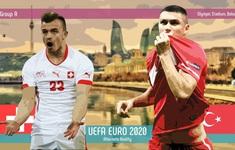ĐT Thuỵ Sĩ 3-1 ĐT Thổ Nhĩ Kỳ: Cú đúp của Shaqiri, 3 điểm quan trọng   Bảng A UEFA EURO 2020