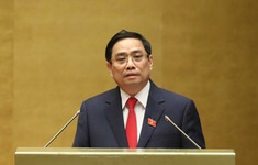 Thủ tướng trình phê chuẩn 4 Phó Thủ tướng và 18 Bộ trưởng, 4 thủ trưởng cơ quan ngang bộ