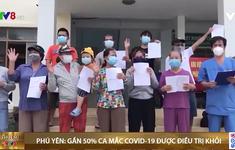 Phú Yên: Gần một nửa số ca mắc COVID-19 được điều trị khỏi