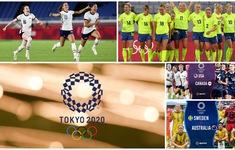 Lịch thi đấu bán kết bóng đá nữ Olympic Tokyo 2020 hôm nay: Mỹ vs Canada, Australia vs Thuỵ Điển