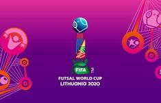 CẬP NHẬT Lịch trực tiếp và xếp hạng các bảng đấu FIFA Futsal World Cup Lithuania 2021™