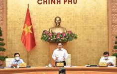 Ban hành Nghị quyết Phiên họp Chính phủ thường kỳ tháng 8/2021