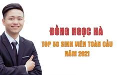 Đồng Ngọc Hà - Top 50 Sinh viên toàn cầu xuất sắc 2021