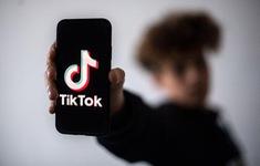 Trẻ em Trung Quốc chỉ được dùng TikTok 40 phút mỗi ngày