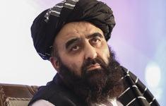 Chính quyền Taliban muốn thiết lập quan hệ hữu nghị với cộng đồng quốc tế