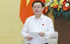 Chủ tịch Quốc hội: Quy hoạch sử dụng đất quốc gia phải đi trước, làm cơ sở phát triển KT-XH