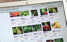Hàng loạt nông sản lên chợ trực tuyến