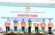Hà Nội: Chuyển giao hơn 85 tỷ đồng để hỗ trợ 171.000 người gặp khó khăn vì COVID-19