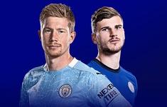 Chelsea vs Man City | Thách thức nhà đương kim vô địch | 18h30 hôm nay, 25/9