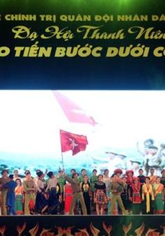 """Dạ hội thanh niên quân đội """"Tự hào tiến bước dưới cờ Đảng"""""""