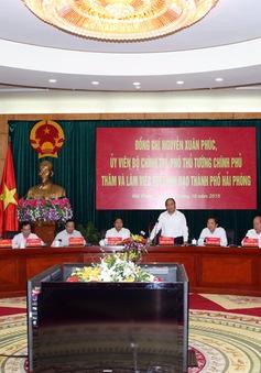 PTTg Nguyễn Xuân Phúc: Hải Phòng cần nắm bắt thời cơ, chủ động hội nhập