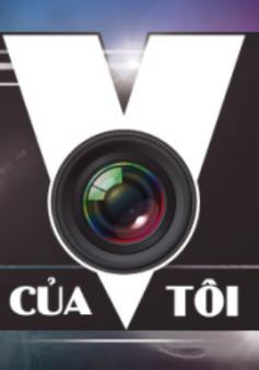 """Chung kết """"MV của tôi 2015"""" (10h, 28/6, VTV3)"""