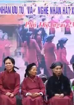 Phú Thọ: Phục hồi thành công hát Xoan truyền thống