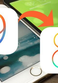 Hướng dẫn hạ cấp thiết bị từ iOS 9 xuống iOS 8.4.1