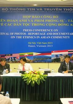 Phát động Liên hoan Ảnh và Phim Phóng sự - Tài liệu về các dân tộc trong cộng đồng ASEAN