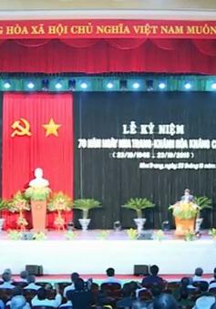 Kỷ niệm 70 năm Nha Trang - Khánh Hòa kháng chiến