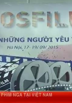 Cơ hội xem miễn phí phim Nga tại Hà Nội và Đà Nẵng